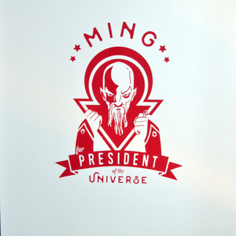 Ming for President of the Universe